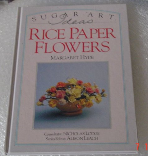 Rice Paper Flowers Margaret Hyde 9781856480727 Amazon Books