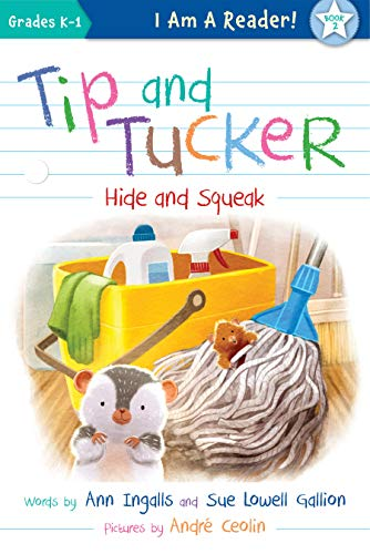 (Tip and Tucker Hide and Squeak (I AM A READER: Tip and)