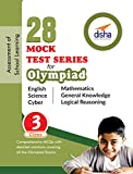 28 Mock Test Series for Olympiads Class 3 Science, Mathematics, English, Logical Reasoning, GK & Cyber