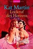 Lockruf des Herzens: Roman