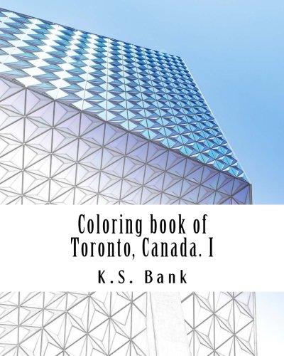 Coloring book of Toronto, Canada. I (Volume 1)