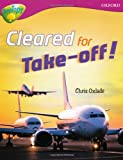 Oxford Reading Tree: Level 10:Treetops Non-Fiction: Cleared for Take-Off!