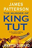 The Murder of King Tut, James Patterson and Martin Dugard, 0316034045