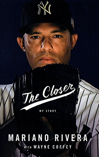 MARIANO RIVERA THE CLOSER HAND SIGNED BOOK WITH STEINER -