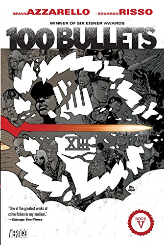 100 Bullets Book Five (100 Bullets Graphic Novel)