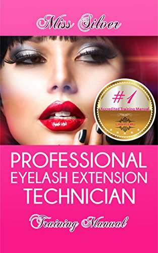 Professional Eyelash Extension Technician Traning Manual