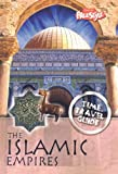 The Islamic Empires (Time Travel Guides)