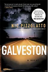 Galveston: A Novel by Pizzolatto, Nic (2011) Paperback