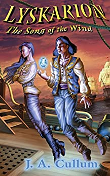 Lyskarion: The Song of the Wind (Karionin Chronicles Book 1) by [Cullum, J. A.]