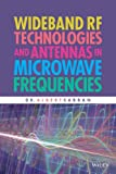 Wideband RF Technologies and Antennas in Microwave Frequencies