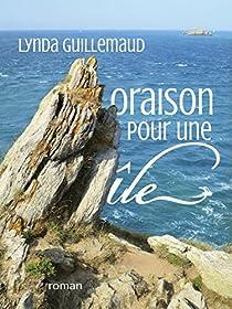 Oraison pour une île par Guillemaud