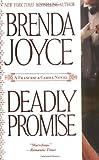 Deadly Promise, Brenda Joyce, 0312989873