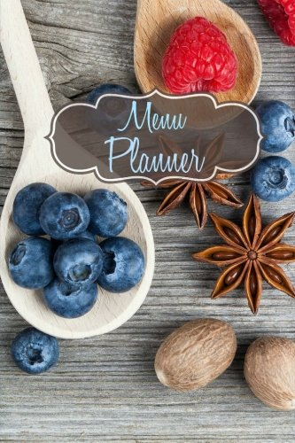 Menu Planner (Meal Planning Made Easy) (Volume 18)