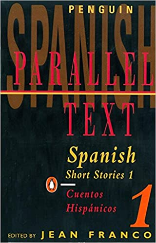 Spanish Short Stories 1 Parallel Text