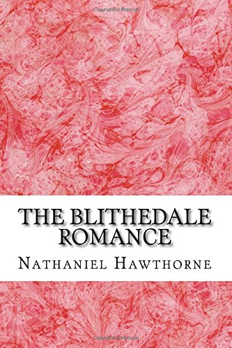 blithedale romance essays Romance essays: over 180,000 romance essays, romance term papers, romance research paper, book reports 184 990 essays, term and.