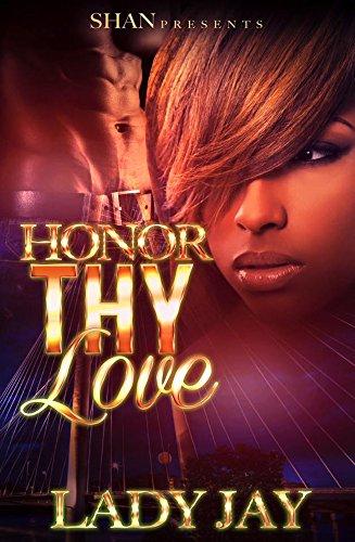 Honor Thy Love Lady Jay ebook