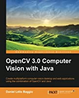 OpenCV Computer Vision with Java Front Cover