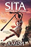 Sita - Warrior of Mithila (Book 2- Ram Chandra Series): An adventure thriller that follows Lady Sita's journey, set in mythological times
