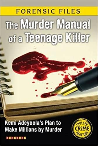 Forensic Files: The Murder Manual of a Teenage Killer