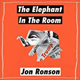 """The Elephant in the Room A Journey into the Trump Campaign and the ""Alt-Right"""" av Jon Ronson"