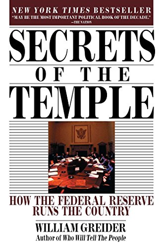 Secrets Of The Temple  How The Federal Reserve Runs The Country