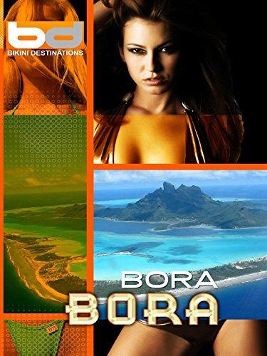 Bikini Destinations   Bora Bora
