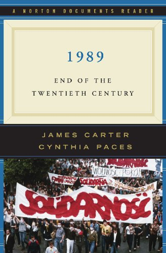 1989: End of the Twentieth Century (Norton Documents Reader)