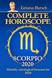 Complete Horoscope SCORPIO 2020: Monthly Astrological Forecasts for 2020