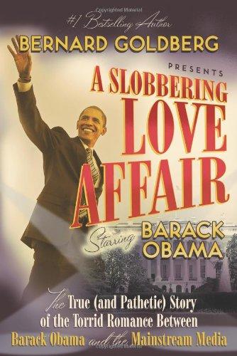 A Slobbering Love Affair by Bernard Goldberg