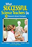img - for What Successful Science Teachers Do: 75 Resesarch-Based Strategies book / textbook / text book