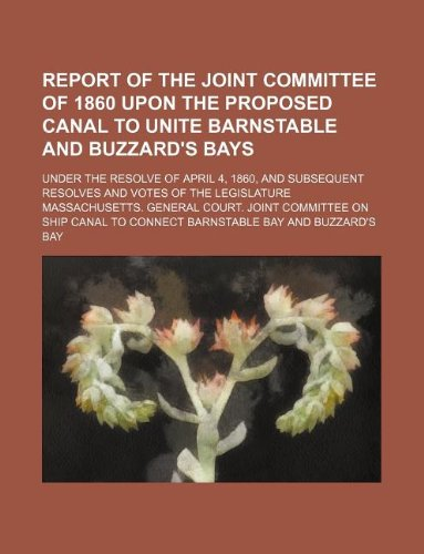 Report of the Joint Committee of 1860 upon the proposed