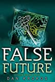 False Future (A False Memory Novel)