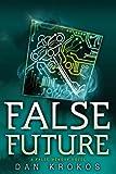 False Future, Dan Krokos, 1423149874
