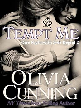 Tempt Me (One Night with Sole Regret series Book 2) by [Cunning, Olivia]