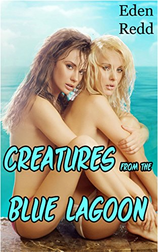 Creatures from the Blue Lagoon: A Tale of Taboo Monster Desire.