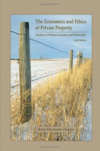 Book cover from The Economics and Ethics of Private Property: Studies in Political Economy and Philosophy by Hans-Hermann Hoppe