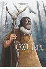 The Owl Tribe: Book 1 Paperback