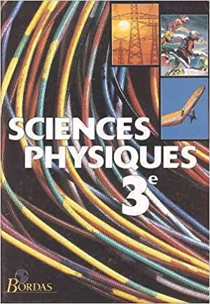 Lire en ligne Sciences physiques, 3e : Programme 1994 pdf, epub