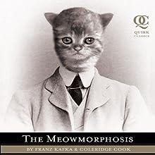 The Meowmorphosis Audiobook by Franz Kafka, Coleridge Cook Narrated by Nicholas Techosky
