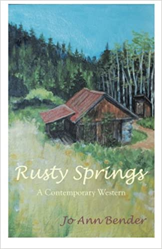 Rusty Springs: A Contemporary Western