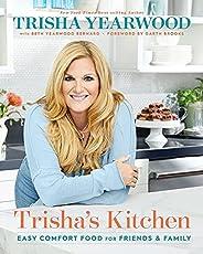 Trisha's Kitchen: Easy Comfort Food for Friends and Fa