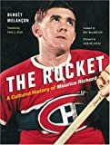 The Rocket: A Cultural History of Maurice Richard