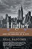 Higher, Neal Bascomb, 0767912683