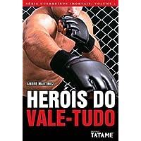 Herois Do Vale-Tudo - Volume 1