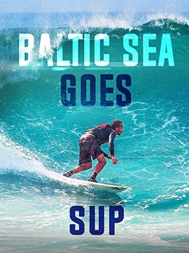 Baltic Sea Goes Sup