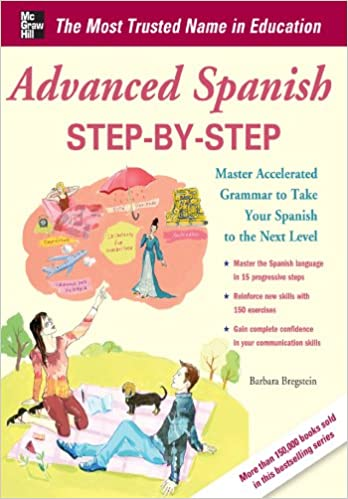 Advanced spanish step by step master accelerated grammar to take advanced spanish step by step master accelerated grammar to take your spanish to the next level easy step by step series 1st edition kindle edition fandeluxe Image collections