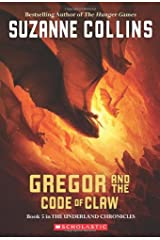 Gregor and the Code of Claw (Underland Chronicles, Book 5) Paperback