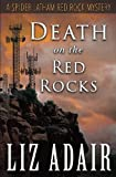 red adair - Death on the Red Rocks: A Spider Latham Red Rock Mystery (Spider Latham Mysteries) (Volume 5)