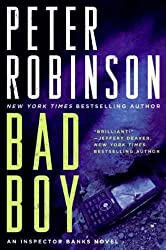 (Bad Boy: An Inspector Banks Novel) By Robinson, Peter (Author) Hardcover Published on (08 , 2010)