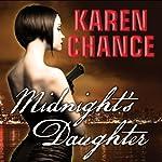Midnight's Daughter: Dorina Basarab, Dhampir, Book 1 | Karen Chance